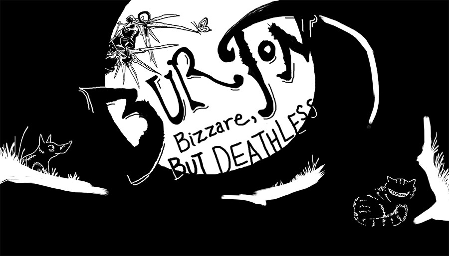 Burton bizzare but deathless